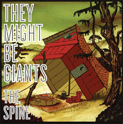 They Might Be Giants: The Spine